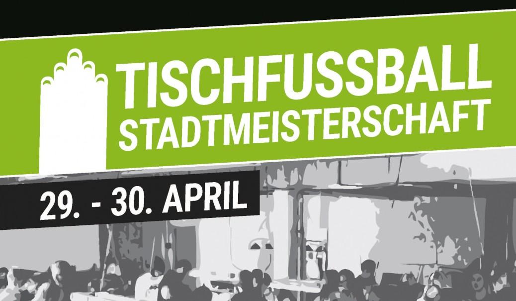 Tischfussball Stadtmeisterschaft 2017